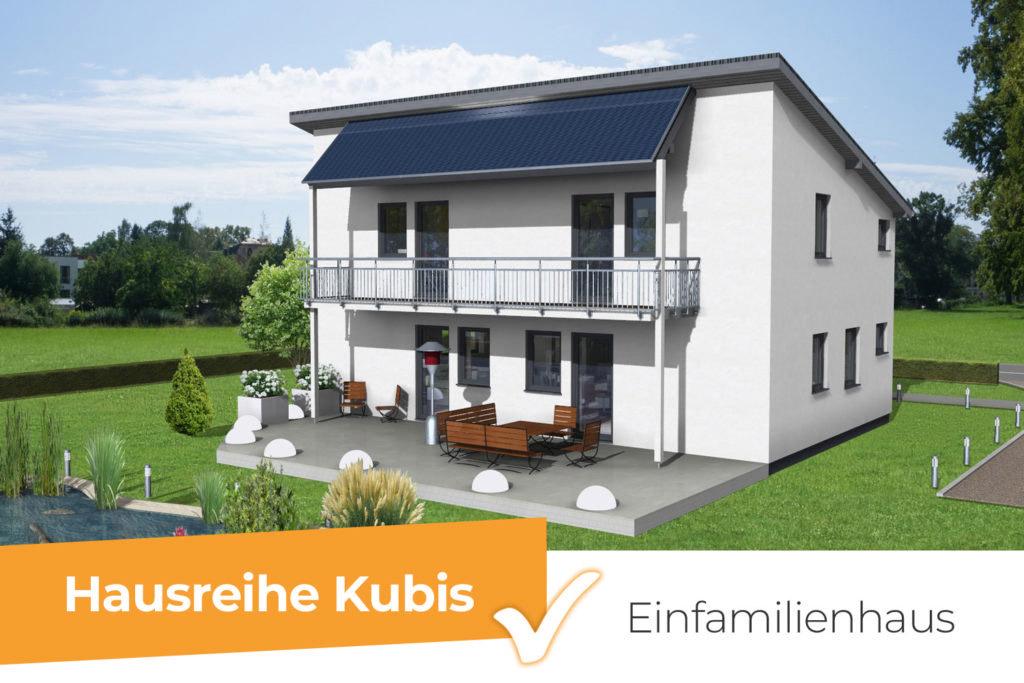 Hausreihe Kubis - das moderne Einfamilienhaus