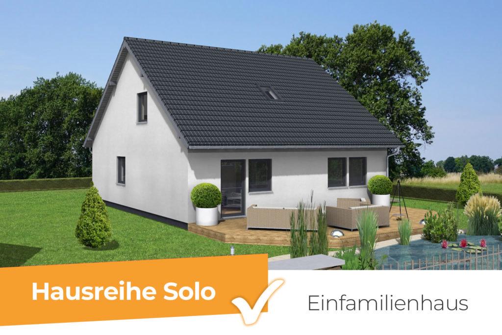 Hausreihe Solo - klassisches Einfamilienhaus mit viel Platz